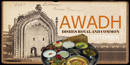 Rumi Darwaza, a Nawabi gateway in an antique photo forms the background for our September Awadhi Thali.